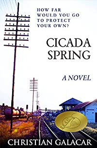 Cicada Spring: A Novel by Christian Galacar ebook deal