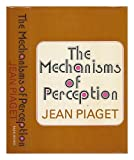 The Mechanisms of Perception (119993755X) by Jean Piaget