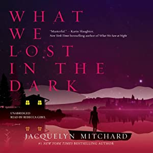 What We Lost in the Dark Audiobook