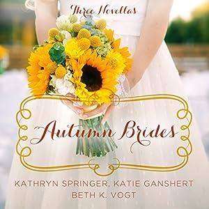 Autumn Brides Audiobook