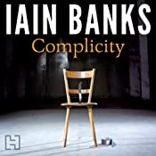 Complicity   [Iain Banks]