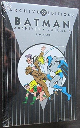 Batman Archives, Vol. 7 by Bob Kane (2007) Hardcover