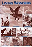 Living Wonders: Mysteries and Curiosities of the Animal World (0500012768) by Michell, John