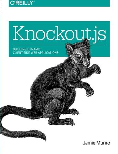 Knockout.js: Building Dynamic Client-Side Web Applications (Building Application Frameworks compare prices)