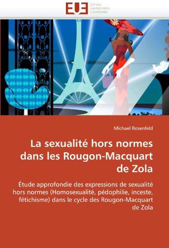 La sexualité hors normes dans les rougon-macquart de zola