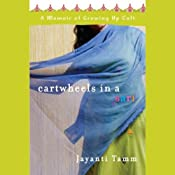 Cartwheels in a Sari: A Memoir of Growing Up Cult | [Jayanti Tamm]