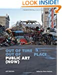 PUBLIC ART (NOW): Out of Time, Out of...