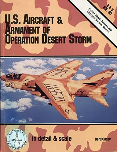 U.S. Aircraft & Armament of Operation Desert Storm in Detail & Scale (Detail and Scale) PDF