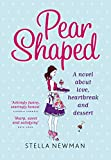 Pear Shaped: A novel about love, heartbreak and dessert