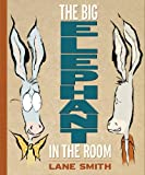 The Big Elephant in the Room (1423116674) by Smith, Lane