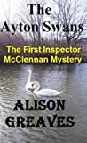 The Ayton Swans (The First Inspector McClennan Mystery)