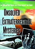 img - for Unsolved Extraterrestrial Mysteries (Mysteries and Conspiracies) book / textbook / text book