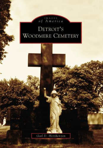 Detroit's Woodmere Cemetery (Images of America)