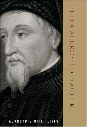 Chaucer: Ackroyd
