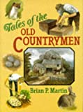 Tales of the Old Countrymen (0715398903) by Martin, Brian P.