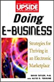 img - for Doing E-Business: Strategies for Thriving in an Electronic Marketplace (Wiley/Upside) book / textbook / text book