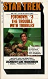 The Trouble with Tribbles (Star Trek Fotonovel, No. 3) (0552613460) by Gerrold, David
