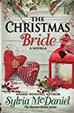 img - for The Christmas Bride: A Novella (The Burnett Brides) (Volume 4) book / textbook / text book