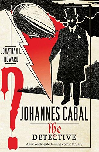 The Detective (Johannes Cabal #2)