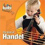 CLASSICAL KIDS - THE BEST OF HANDEL