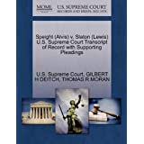 Speight (Alvis) v. Slaton (Lewis) U.S. Supreme Court Transcript of Record with Supporting Pleadings