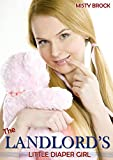 The Landlord's Little Diaper Girl (ABDL Age Play Erotic Romance)