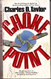 Choke Point (0441104533) by Taylor, Charles