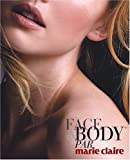Face and Body par Marie Claire