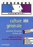 echange, troc Valérie Béal, Catherine Bricout - Culture générale : Questions d'actualité et mots-clés entrée en IFSI et en écoles paramédicales