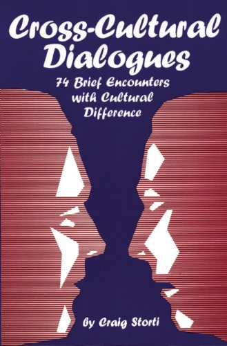 Cross-Cultural Dialogues: 74 Brief Encounters with...