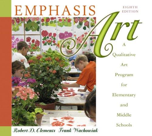 Emphasis Art: A Qualitative Art Program for Elementary...