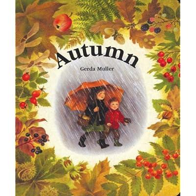 Autumn [Board book] by Gerda Muller