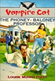 img - for The Vampire Cat: Phoney-Baloney Professor book / textbook / text book
