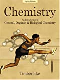 Chemistry: An Introduction to General, Organic, and Biological Chemistry (8th Edition)