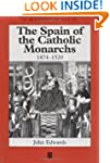 The Spain of the Catholic Monarchs 14...