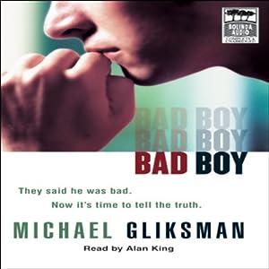 Bad Boy | [Michael Gliksman]