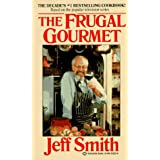 The Frugal Gourmet ~ Jeffrey Smith