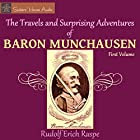 The Travels and Surprising Adventures of Baron Munchausen Hörbuch von Rudolf Erich Raspe Gesprochen von: Roy Macready