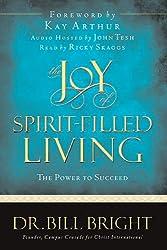 The Joy of Spirit-Filled Living (Joy of Knowing God)
