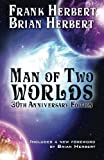 Man of Two Worlds: 30th Anniversary Edition