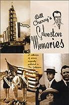 Bill Cherry's Galveston Memories