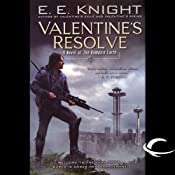 Valentine's Resolve: The Vampire Earth, Book 6 | [E. E. Knight]