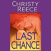 Last Chance: A Last Chance Rescue Novel | Christy Reece