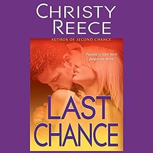 Last Chance: A Last Chance Rescue Novel | [Christy Reece]
