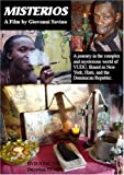 Misterios - A journey in the complex and mysterious world of Vudu, filmed in New York, Haiti, and the Dominican Republic (Vodou Voodoo Vudun Santeria)