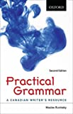 Practical Grammar: A Canadian Writer's Resource