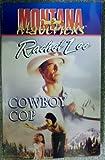 Cowboy Cop (Montana Mavericks, #12) (0373617348) by Lee