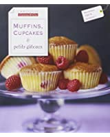 Muffins, cupcakes & petits gâteaux