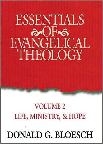 Essentials Of Evangelical Theology Volume 2