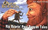 Rip Roarin' Paul Bunyan Tales (The Odds Bodkin Storytelling Library)